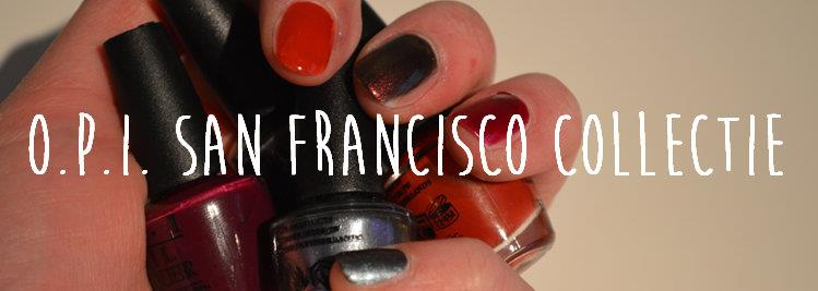 O.P.I San Fransisco collectie