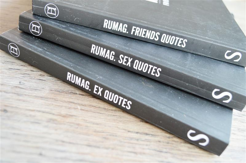 RUMAG! Quotes over dé thema's van het leven; SEX, EX en FRIENDS
