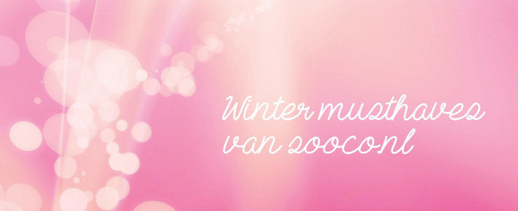 Winter musthaves van Sooco.nl